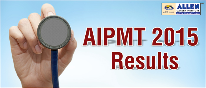 AIPMT 2015 Results