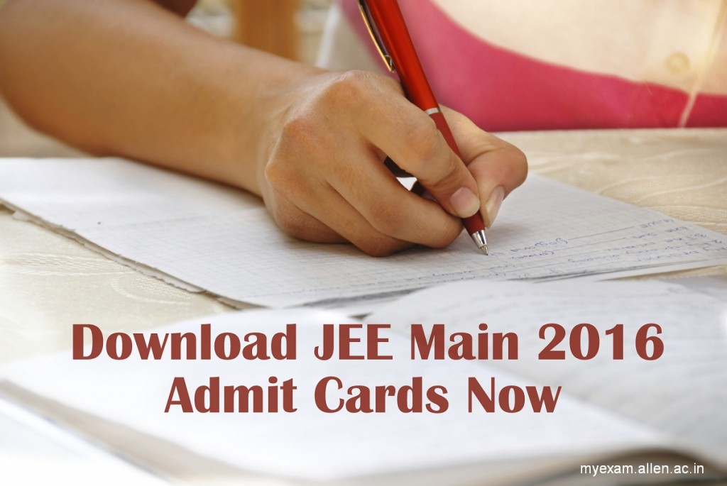 JEE Main 2016 Admit Cards