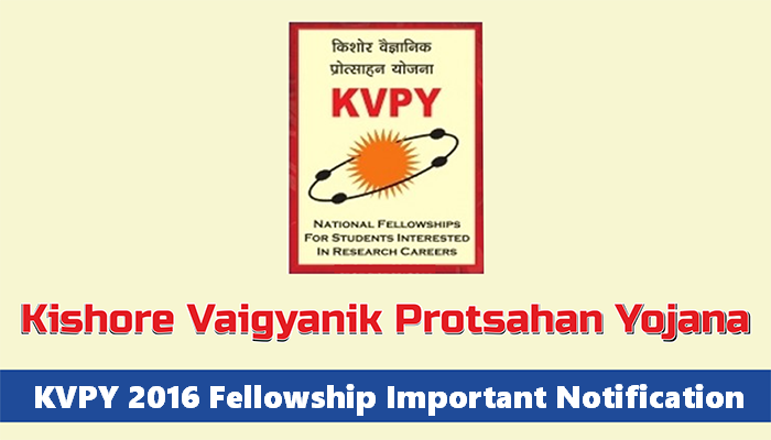 kvpy 2016 Fellowship Notification