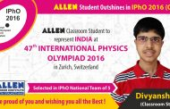 ALLEN 's Divyansh shines in OCSC for 47th International Physics Olympiad