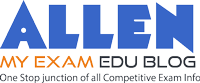 My Exam : EduBlog of ALLEN Career Institute