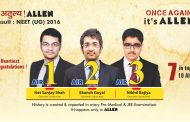 ALLEN continues its winning streak with NEET 2016 Results : 1,2,3 Ranks from ALLEN, 7 students in top 10
