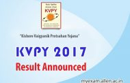 KVPY 2017 Final Result has been declared. Download the Result List Here