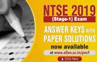 NTSE 2019 (Stage I) Answer Keys & Paper Solutions (All States) by ALLEN Career Institute
