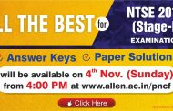 Best of Luck all NTSE Aspirants !!! Check NTSE 2019 (Stage-1) Answer Key & Solutions on 4th Nov.