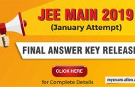 JEE Main 2019 (January Attempt) Final Answer Key Released on the official website. Check Now!