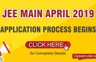 JEE Main April 2019 Application process begins: Know Complete Information