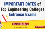 List of the Important Dates of Top Engineering Colleges Entrance Exams