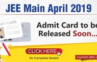 JEE Main April 2019 Admit card to be released soon: Check the details here