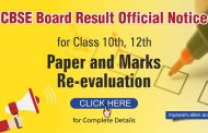 CBSE Board Result official notice for Class 10th, 12th Paper Re-evaluation and Marks