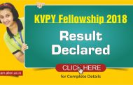KVPY Fellowship 2018 Result Declared: Check your result here