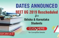 Dates Announced: NEET UG 2019 Rescheduled for Odisha & Karnataka Students