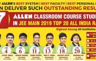 JEE Main 2019 Result Released, 7 ALLEN Classroom Course Students in Top 20 All India Ranks: Check Details Here