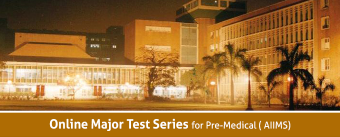 Online Major Test Series for AIIMS
