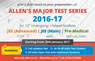 ALLEN announces DLP (OFFLINE) Major Test Series  2017 for JEE-Advanced, JEE-Main, NEET-UG & AIIMS