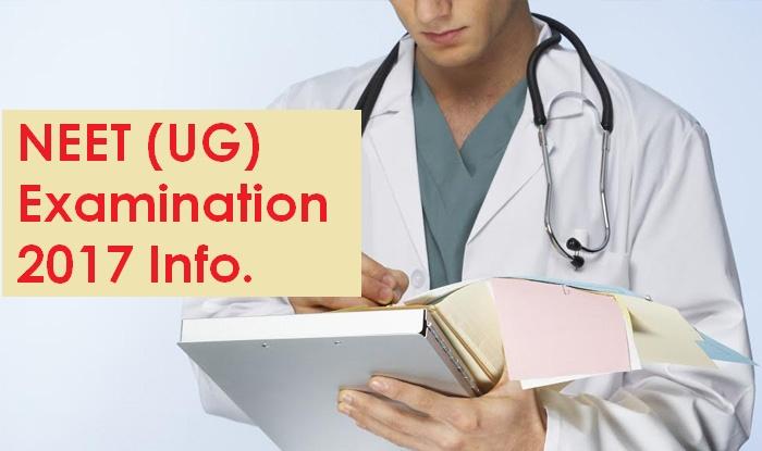 NEET UG 2017 Important Information
