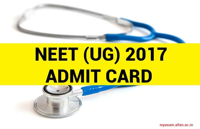 NEET UG Admit Card 2017
