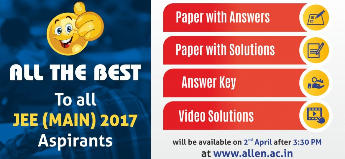 JEE Main 2017 Answer key and solution by allen kota