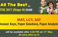 NTSE 2017 (Stage-II) MAT, SAT, LCT Papers Answer Key & Paper Solution by ALLEN PNCF Division Kota