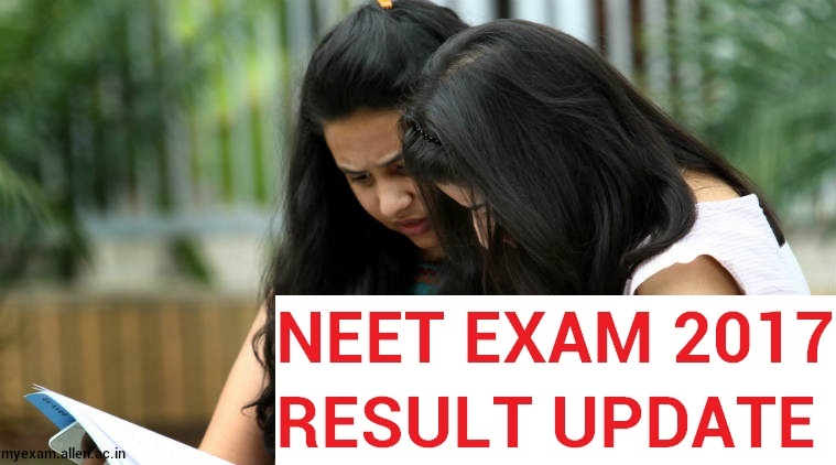 NEET UG 2017 Exam result Update