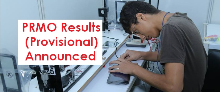 PRMO Results (Provisional) Announced