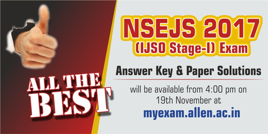 NSEJS 2017 (IJSO Stage-1) Answer Key & solution All the Best_ALLEN Slider