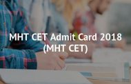 MHT-CET 2018 Admit Cards to be released today
