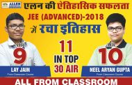 ALLEN Career Institute's classroom student Lay Jain bagged AIR-9 in JEE Advanced-2018