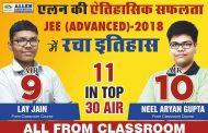 ALLEN Career Institute's classroom student Neelaryan Gupta bagged AIR-10 in JEE Advanced-2018