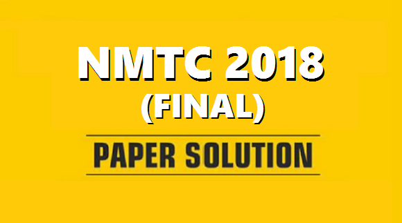 nmtc 2018 final paper solution