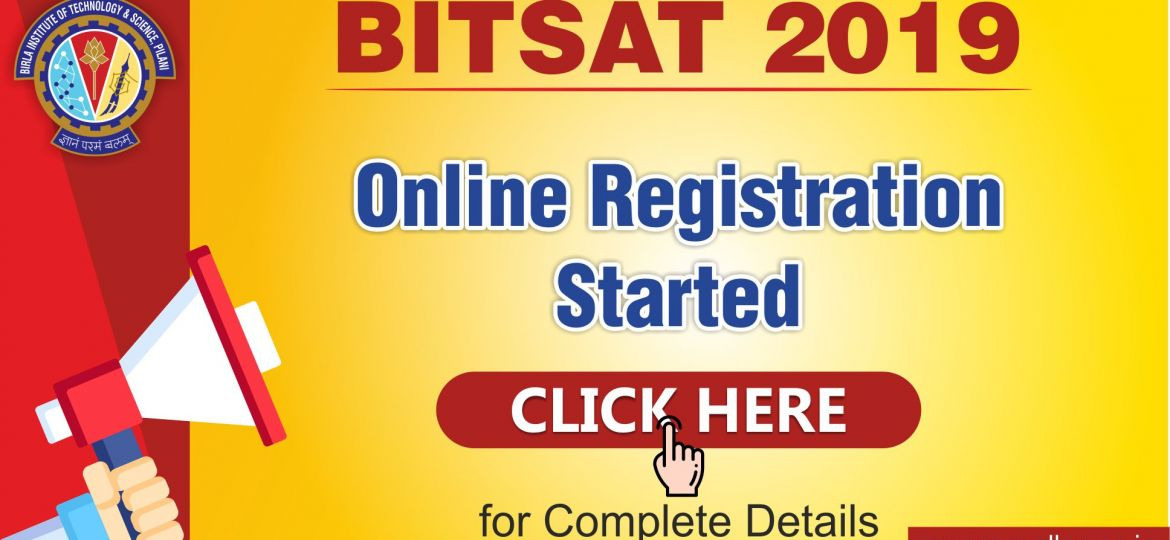 BITSAT 2019 Online Registration Started
