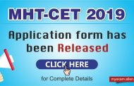 MHT CET 2019 application form has been released; Check eligibility criteria, exam dates and other details here