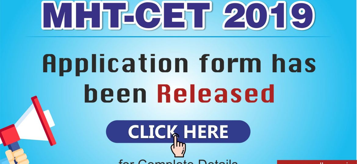 MHT CET 2019 application form released