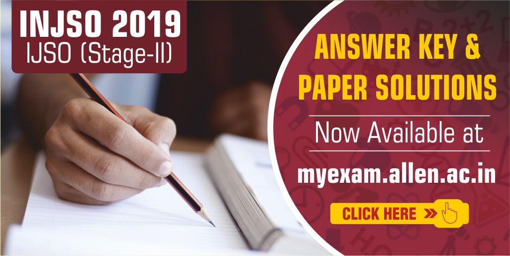 Indian National Junior Science Olympiad (INJSO) 2019 Answer Keys & Solutions