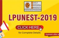 'LPUNEST-2019' to provide manifold benefits to qualifying Students