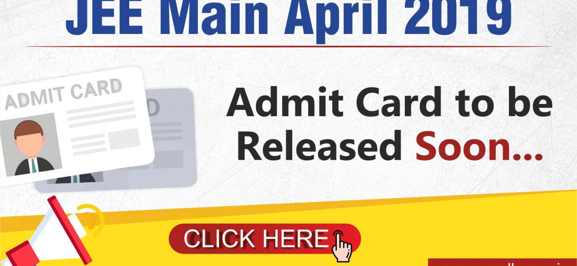 JEE Main 2019_Admit Card Relesed_ Blog Post