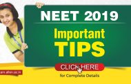 Preparation Strategy for NEET 2019 Exam | Important Tips to Follow