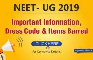 Check Important Information, Dress Code & Items Barred in (NEET) UG 2019