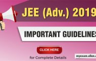 Last minute Important Guidelines for JEE Advanced 2019