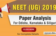 NEET UG 2019 Odisha, Karnataka & Siliguri Paper Analysis by ALLEN Experts