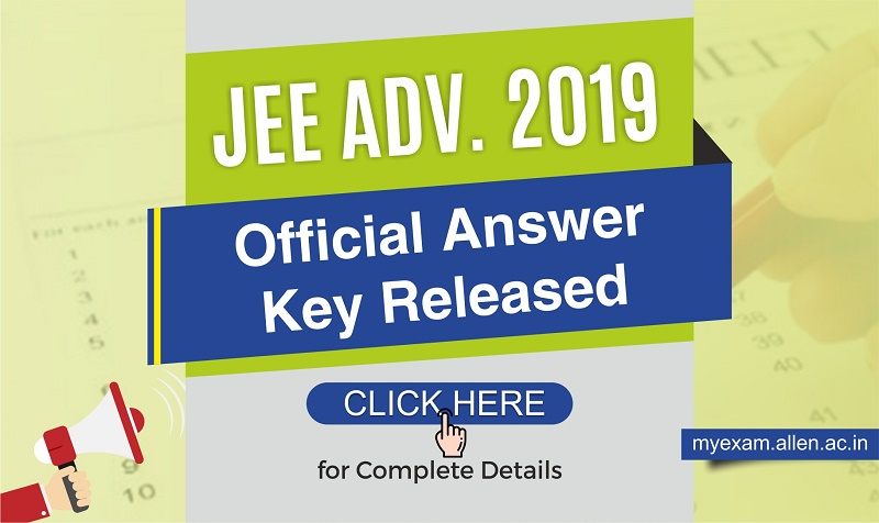 JEE Adv Answer Key Released 2019