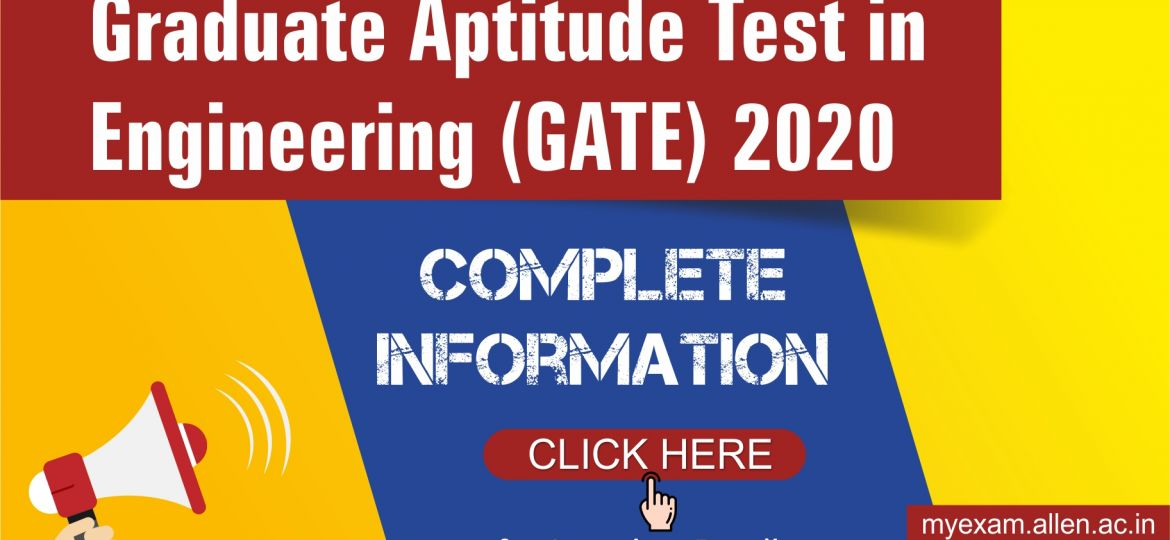 GATE 2020 Important Dates, Eligibility, Syllabus, Pattern, Admit Card, Application Form