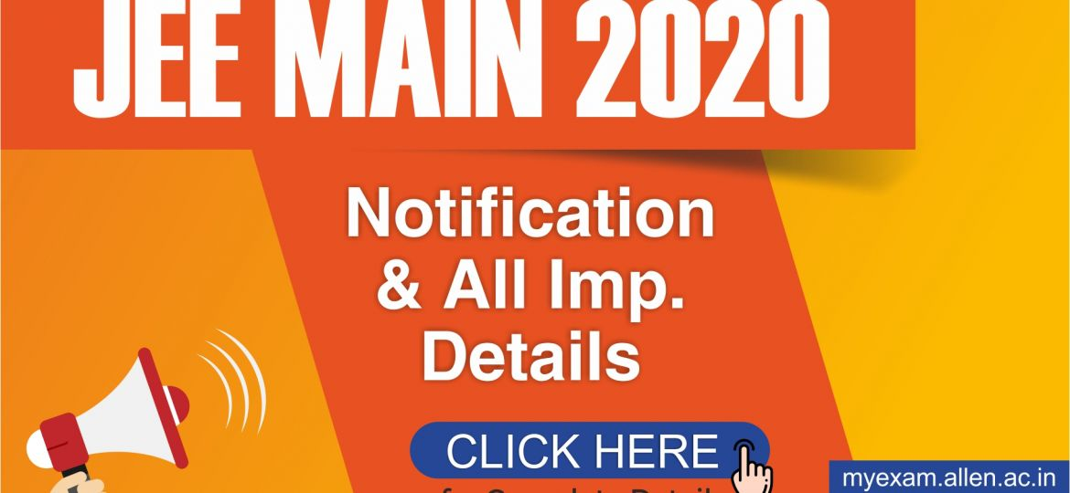 JEE Main 2020 Notification & All Important details