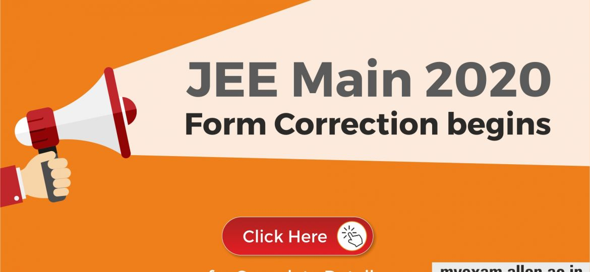 JEE Main 2020 Form Correction begins : Correct Application Details Now