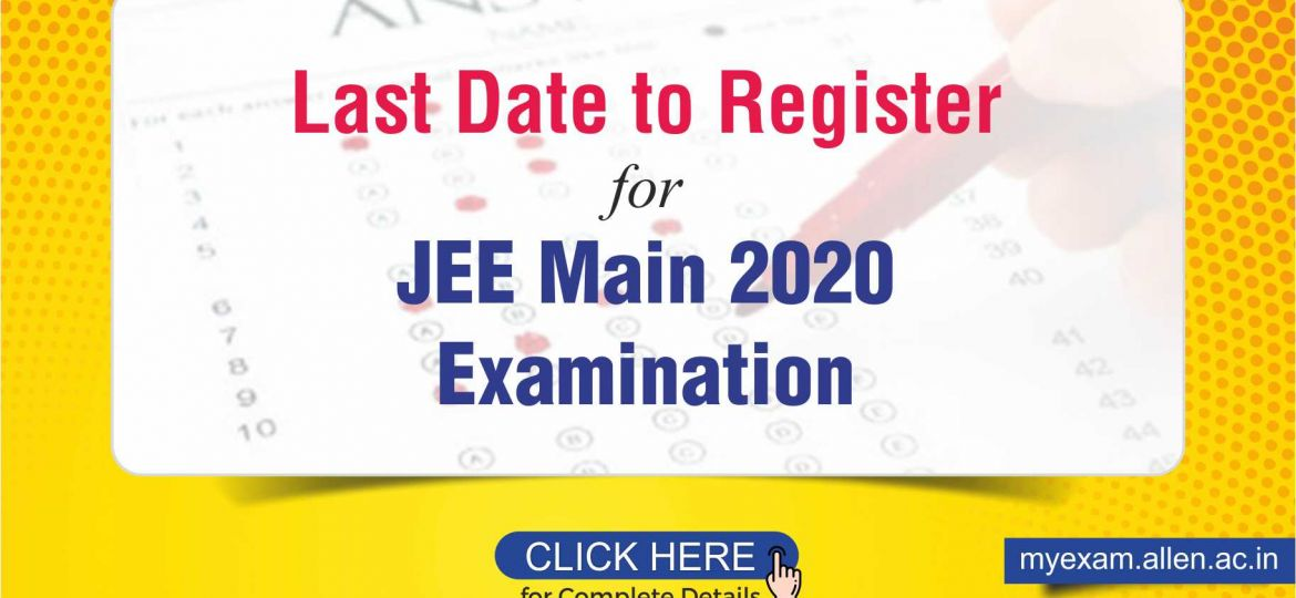JEE Main 2020 Registration