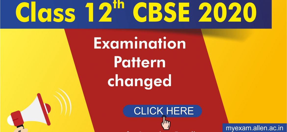 Class 12 CBSE 2020_Blog Post