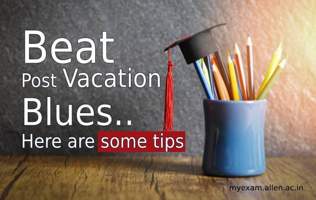 beat post vacation blues