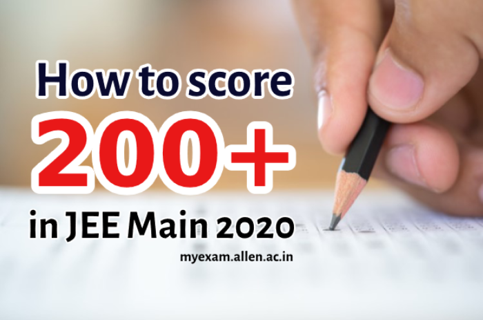 how to get 200 plus marks in jee main exams