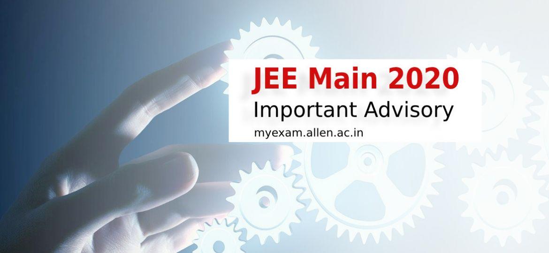 jee main 2020 advisory