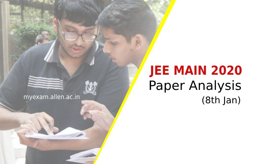 jee main 2020 paper analysis 8th jan